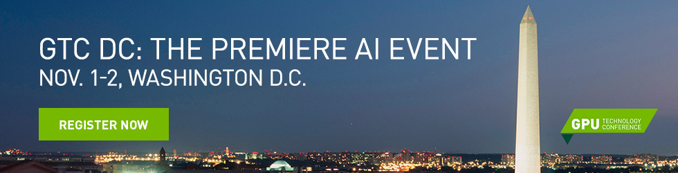 GTC DC: THE PREMIERE AI EVENT NOV. 1-2, WASHINGTON DC