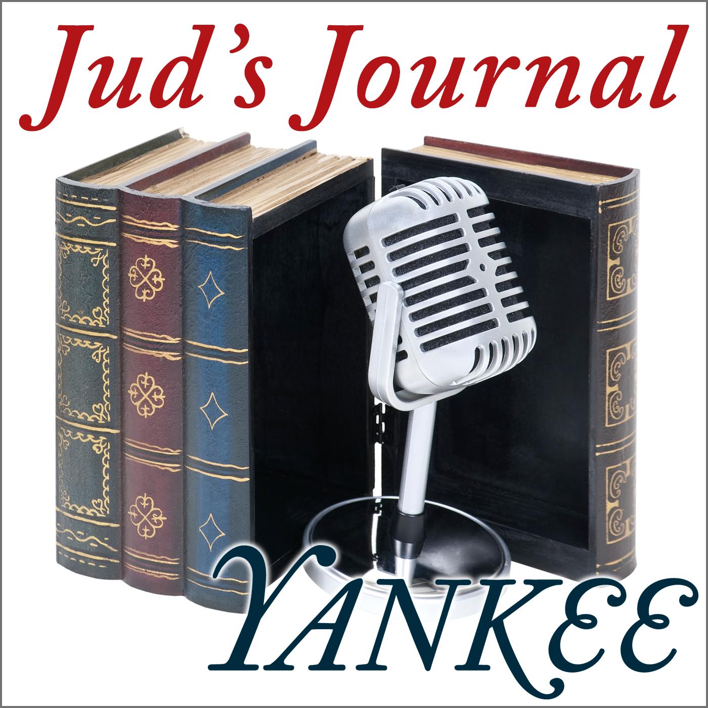 Yankee Magazine » Juds Journal