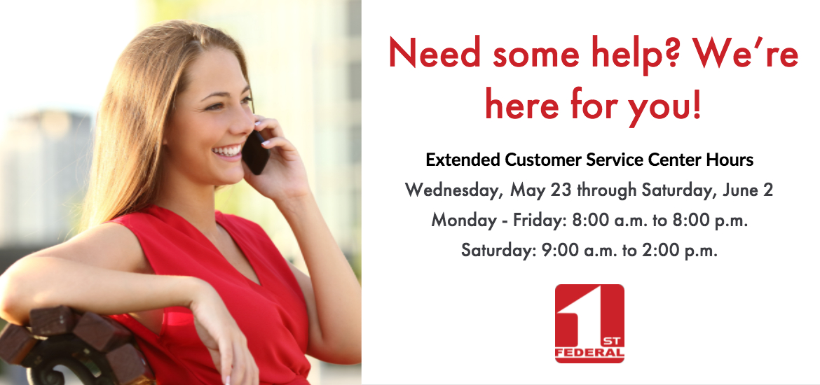 We have extended hours for our new online banking launch.