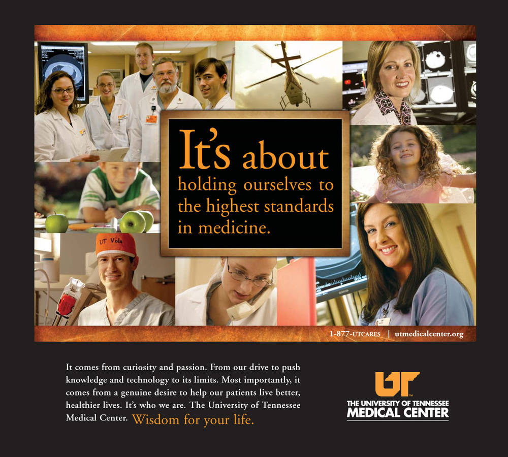 """""""Standards"""" Print Ad for the University of Tennessee Medical Center"""