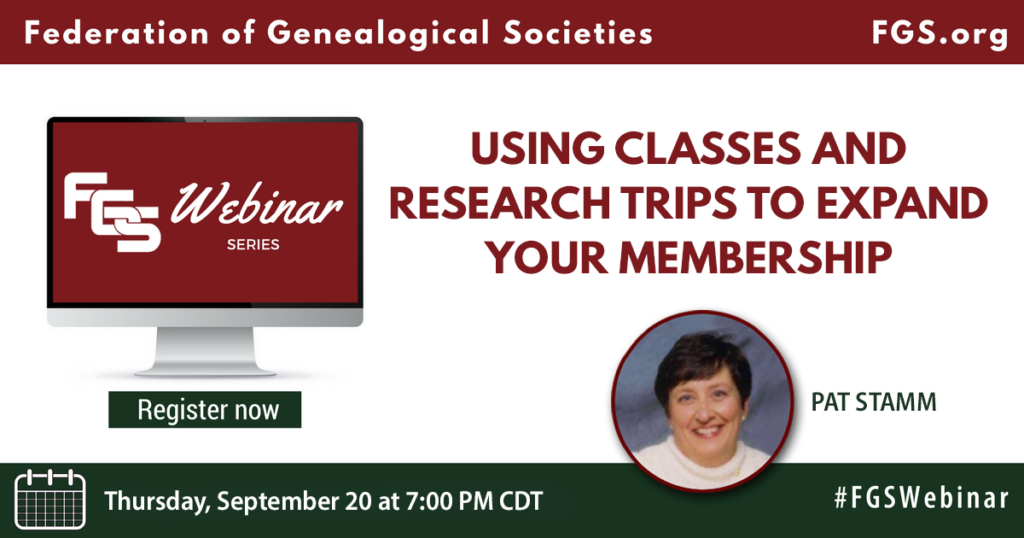 Pat Stamm, webinar, free, FGS, education, society management, society, genealogy