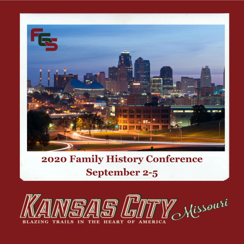 FGS 2020 Conference, Kansas City, Missouri, Sept 2–5