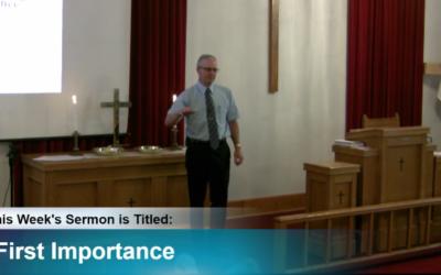 "Sermon – ""First Importance"""
