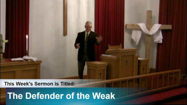 "Sermon – ""The Defender of the Weak"""