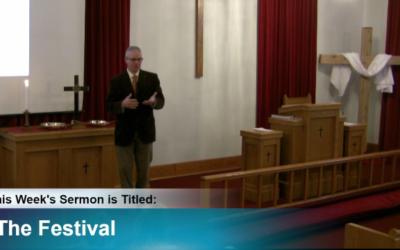 """Sermon – """"The Festival"""""""