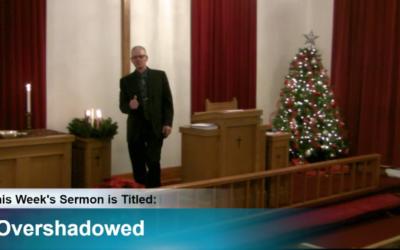 "Sermon – ""Overshadowed"""