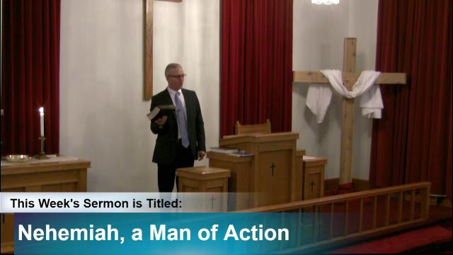 "Sermon – ""Nehemiah, A Man of Action"""