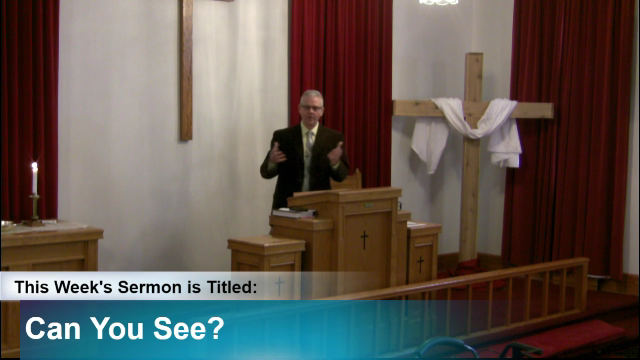 "Sermon – ""Can You See?"""