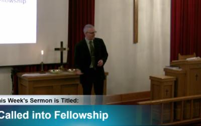 """Sermon – """"Called into Fellowship"""""""