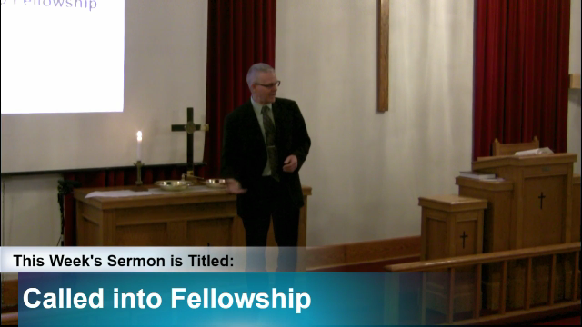 "Sermon – ""Called into Fellowship"""