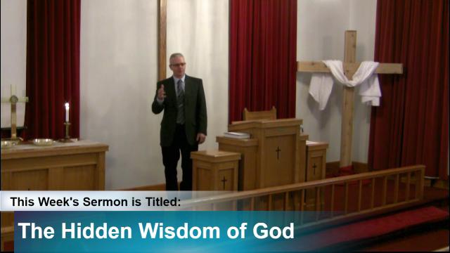 "Sermon – ""The Hidden Wisdom of God"""