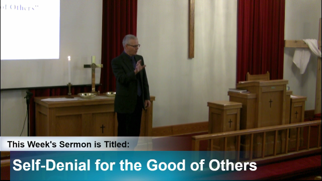 "Sermon – ""Self-Denial for the Good of Others"""