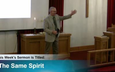 "Sermon – ""The Same Spirit"""