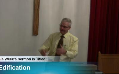 "Sermon – ""Edification"""
