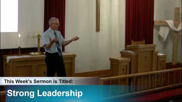 "Sermon – ""Strong Leadership"""