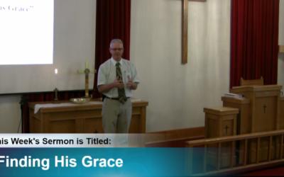 "Sermon – ""Finding His Grace"""