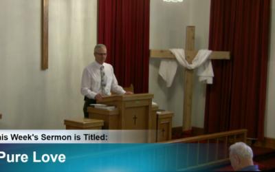 """Sermon """"Pure Love"""""""