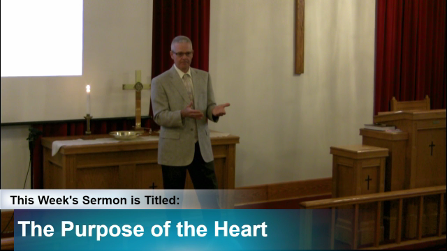 """Sermon – """"The Purpose of the Heart"""""""