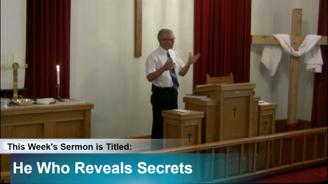 "Sermon – ""He Who Reveals Secrets"""