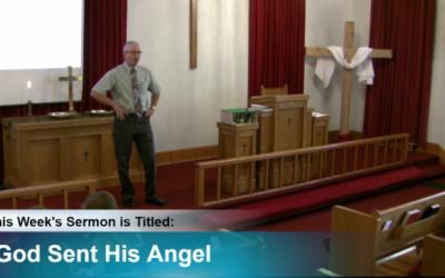 "Sermon – ""God Sent His Angel"""