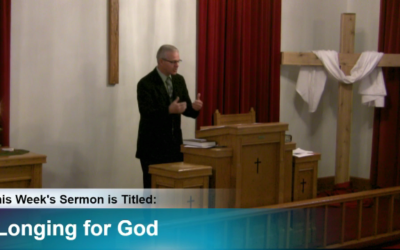 "Sermon – ""Longing for God"""