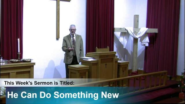 "Sermon – ""He Can Do Something New"""