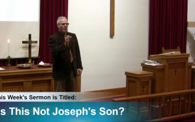 "Sermon – ""Is This Not Joseph's Son?"""