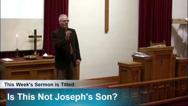 "Sermon – ""Is This Not Joseph's Son?"""