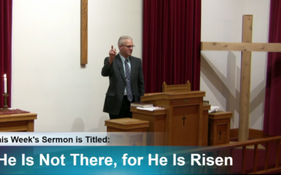 Sermon – He Is Not There for He Is Risen