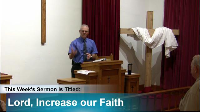 """Sermon – """"Lord, Increase Our Faith"""""""