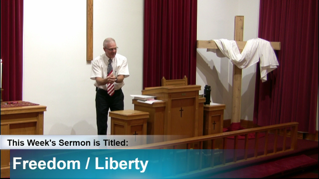 "Sermon – ""Freedom / Liberty"""