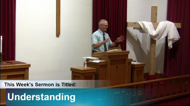 "Sermon – ""Understanding"""