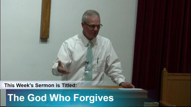 "Sermon – ""The God Who Forgives"""