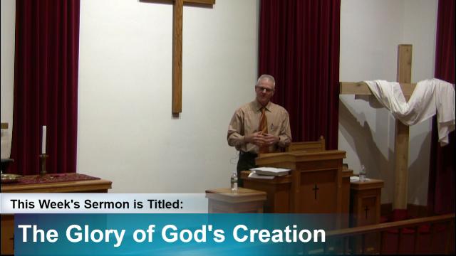 "Sermon – ""The Glory of God's Creation"""