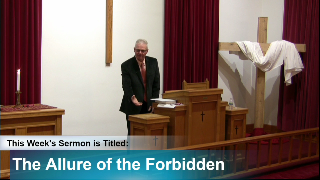 "Sermon – ""The Allure of the Forbidden"""