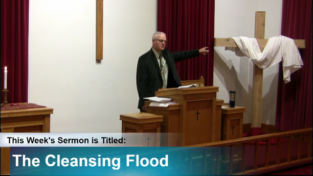 "Sermon – ""The Cleansing Flood"""