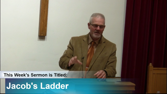 "Sermon – ""Jacob's Ladder"""
