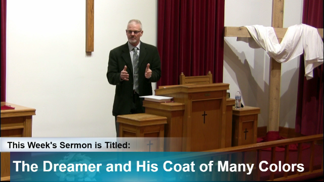 Sermon – The Dreamer and His Coat of Many Colors