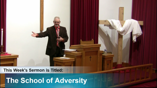 "Sermon – ""The School of Adversity"""