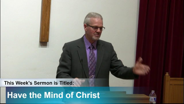 "Sermon – ""Have the Mind of Christ"""