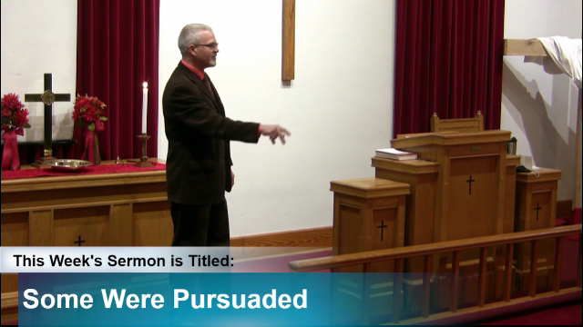"Sermon – ""Some Were Persuaded"""