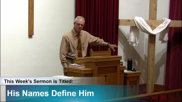 "Sermon – ""His Names Define Him"""