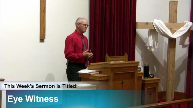 "Sermon – ""Eye Witness"""
