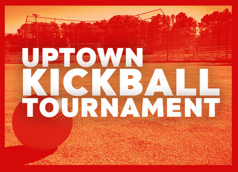 Kickball Tournament - Uptown