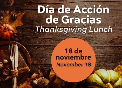 Thanksgiving Luncheon / Comida de Acción de Gracias