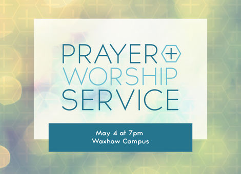 Prayer + Worship Night - Waxhaw