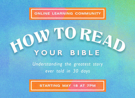 Online Learning Community: Learning how to read your Bible