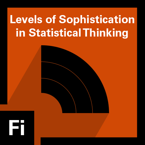 Levels of Sophistication in Statistical Thinking Badge