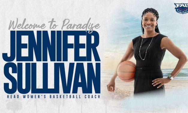FAU Hires Jennifer Sullivan as Women's Basketball Coach