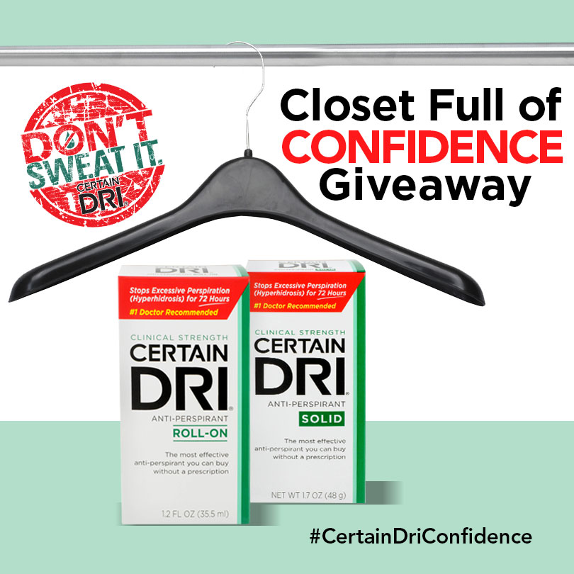 Certain Dri® Closet Full of Confidence Giveaway